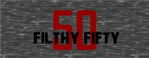 Filthy50